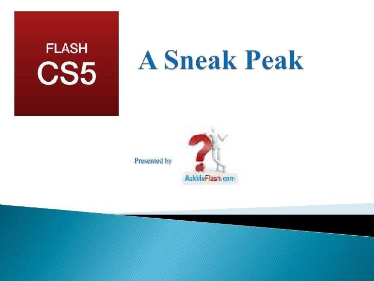 A Sneak Peak<br />Presented by <br />