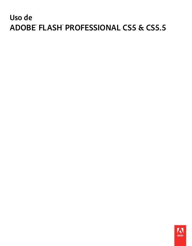 Uso deADOBE® FLASH® PROFESSIONAL CS5 & CS5.5