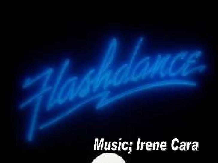 Music; Irene Cara