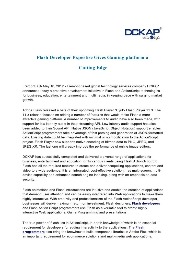 Flash Developer Expertise Gives Gaming platform a                                      Cutting EdgeFremont, CA May 10, 201...