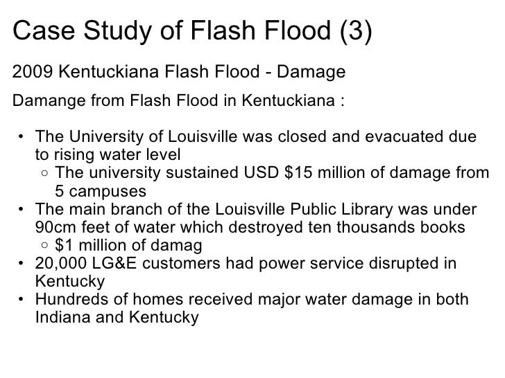 conclusion about flash floods National disaster management guidelines management of floods  14 flash floods 3 15 areas prone to floods 4 16 damages caused by floods 4.