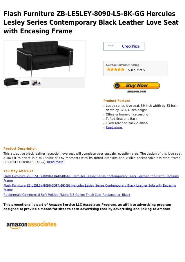Flash Furniture ZB-LESLEY-8090-LS-BK-GG HerculesLesley Series Contemporary Black Leather Love Seatwith Encasing Frame     ...