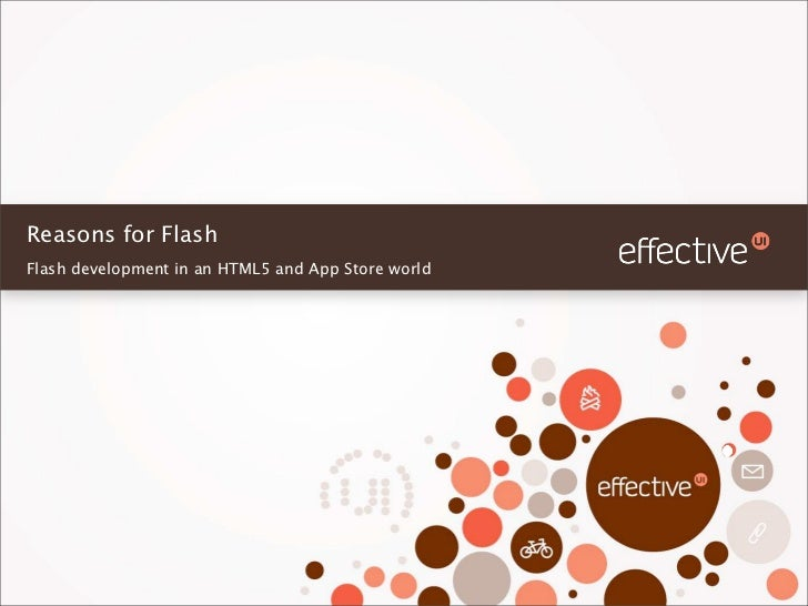 Reasons for FlashFlash development in an HTML5 and App Store world