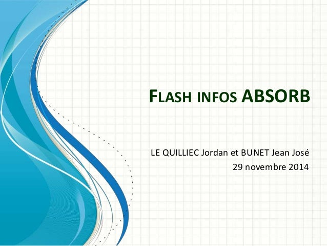 FLASH INFOS ABSORB  LE QUILLIEC Jordan et BUNET Jean José  29 novembre 2014