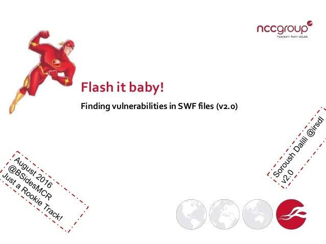 Flash it baby! Finding vulnerabilities in SWF files (v2.0)