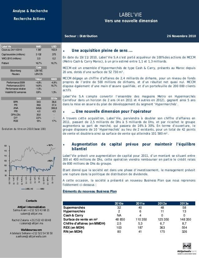 LABEL'VIE Vers une nouvelle dimension Secteur : Distribution 26 Novembre 2010 Analyse & Recherche Recherche Actions ♦ Une ...