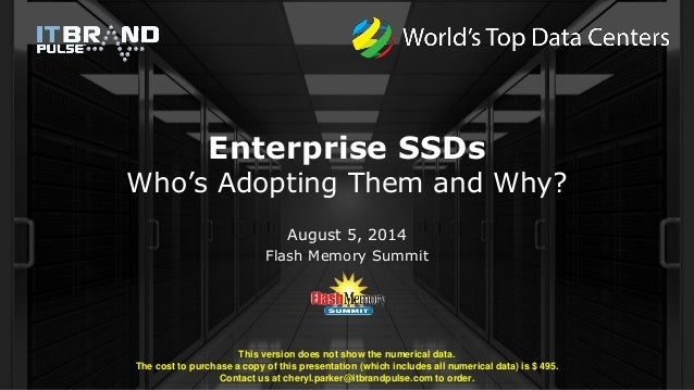 Enterprise SSD: Who is Adopting Them and Why