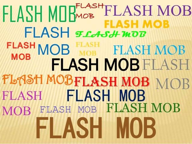 FLASH MOB  FLASH MOB  FLASH MOB  FLASH FLASH MOB MOB  FLASH MOB  FLASH MOB  FLASH MOB FLASH MOB  FLASH MOB FLASH  FLASH MO...