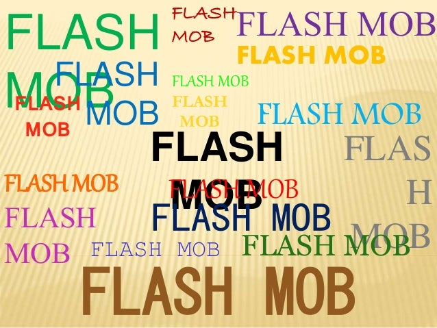 FLASH MOB FLASH MOB FLASH MOB FLASH MOB FLASH MOB FLASH MOB FLASH MOB FLASH MOB FLAS H MOBFLASH MOB FLASH MOB FLASH MOB FL...
