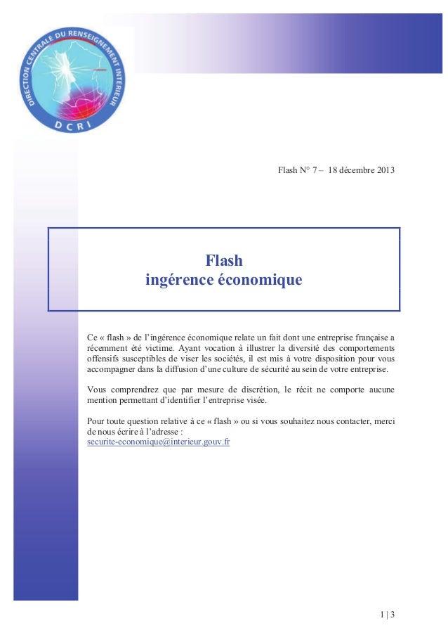 Flash N° 7 – 18 décembre 2013  Flash ingérence économique  Ce « flash » de l'ingérence économique relate un fait dont une ...