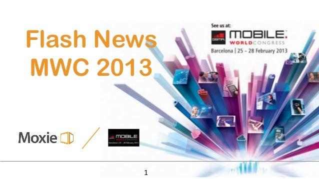 Flash NewsMWC 2013        1
