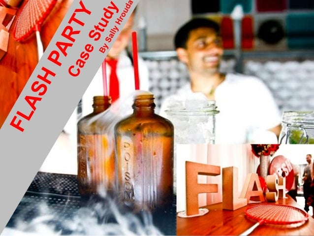 """Flash Party Summary 150 industry guests were invited to attend a one-night-only """"Flash Party"""" (6pm-10pm), which is a conce..."""
