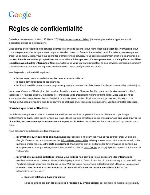 Règlesdeconfidentialité Datedeladernièremodification:25février2015(voirlesversionsarchivées)(Lesexemplese...