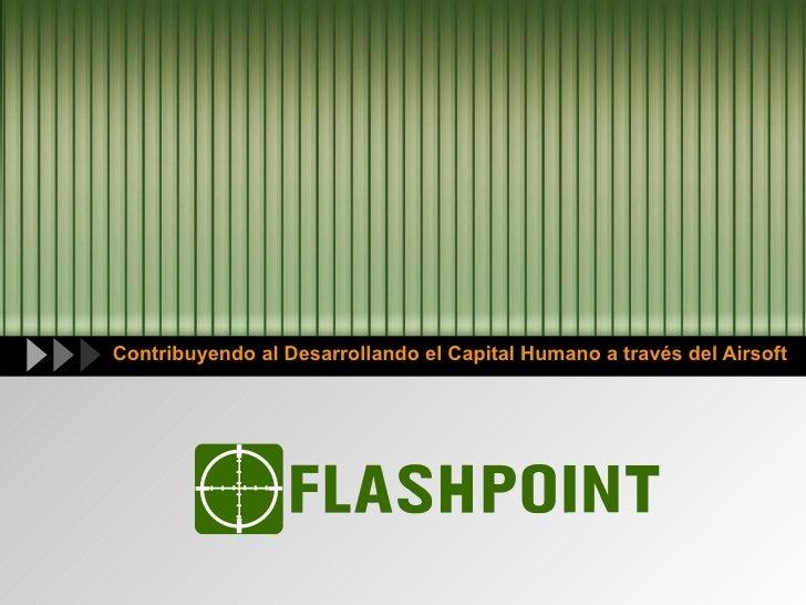 Contribuyendo al Desarrollando el Capital Humano a través del Airsoft