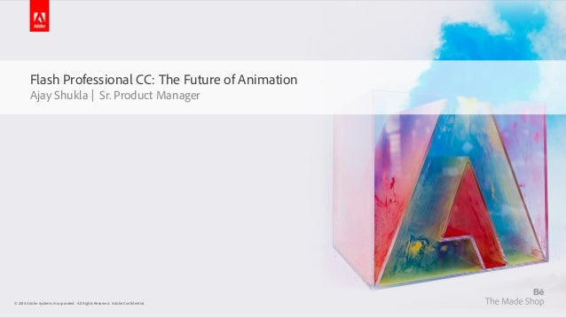 © 2014 Adobe Systems Incorporated. All Rights Reserved. Adobe Confidential.© 2014 Adobe Systems Incorporated. All Rights R...