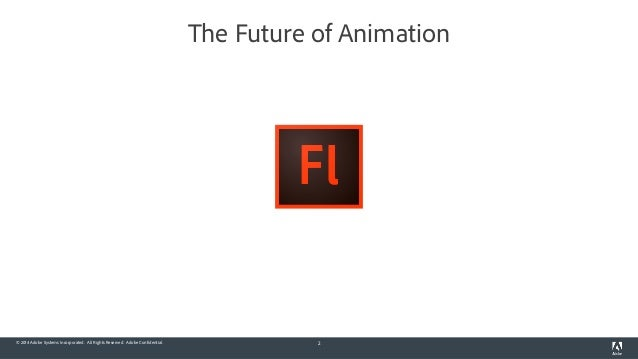 Flash Professional CC: The Future of Animation Slide 2