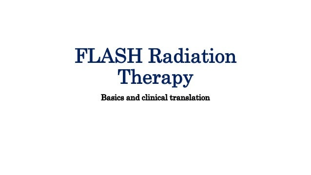 FLASH Radiation Therapy Basics and clinical translation