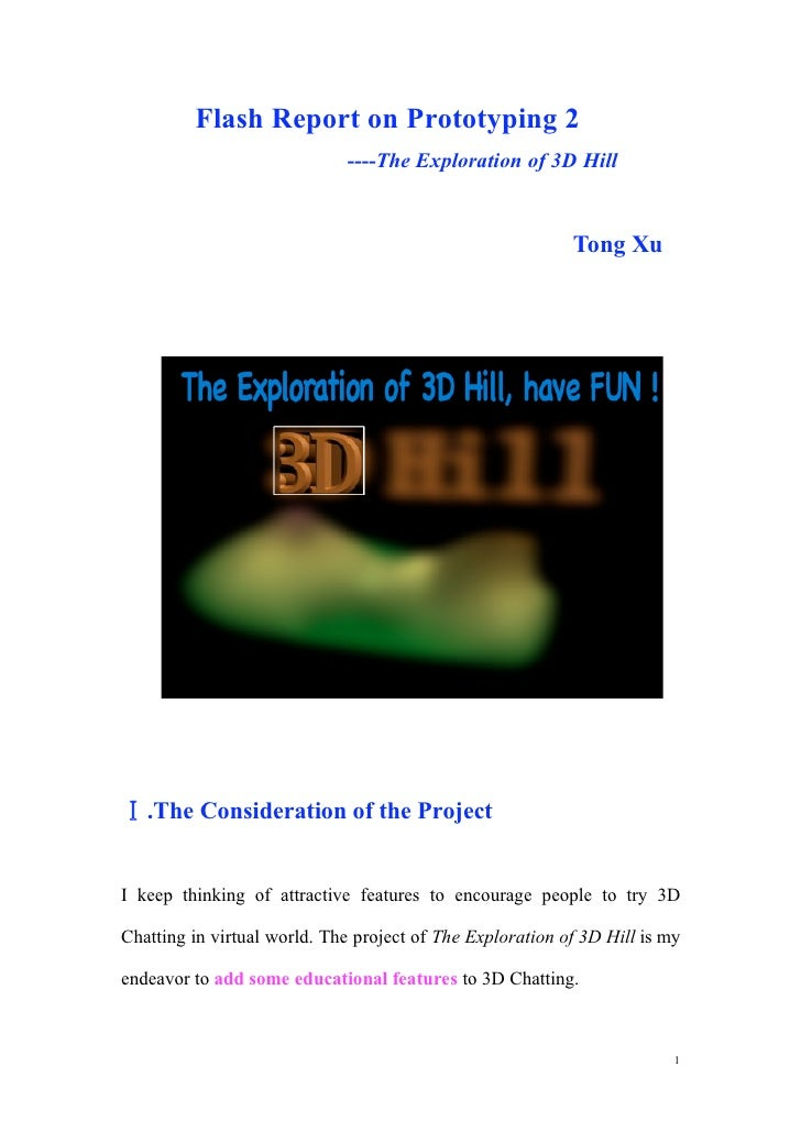 Flash Report on Prototyping 2                              ----The Exploration of 3D Hill                                 ...