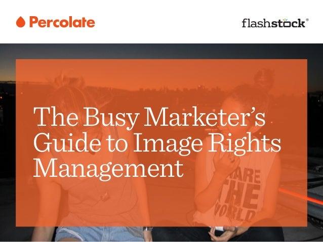 TheBusyMarketer's GuidetoImageRights Management