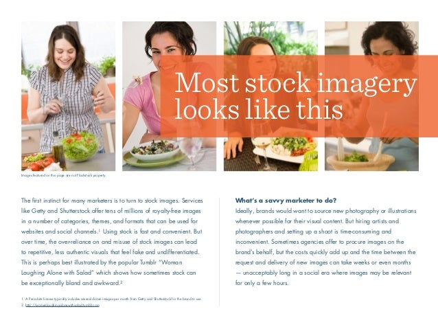 The first instinct for many marketers is to turn to stock images. Services like Getty and Shutterstock offer tens of millio...