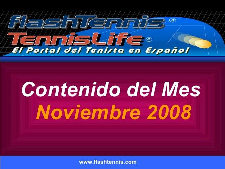 Contenido del Mes  Noviembre 2008 www.flashtennis.com