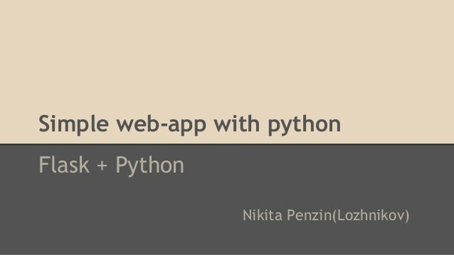 Simple web-app with python Flask + Python Nikita Penzin(Lozhnikov)