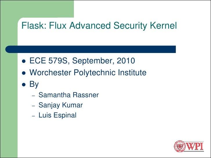 Flask: Flux Advanced Security Kernel