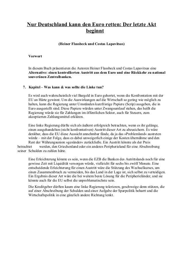 Nur Deutschland kann den Euro retten: Der letzte Akt beginnt (Heiner Flassbeck und Costas Lapavitsas) Vorwort In diesem Bu...