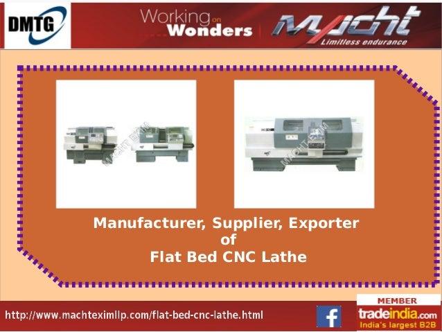 Manufacturer, Supplier, Exporter of Flat Bed CNC Lathe
