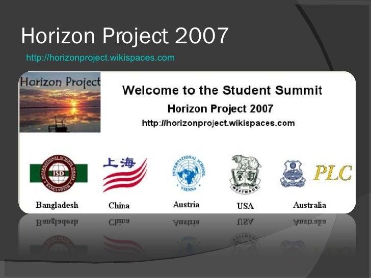 Horizon Project 2007 http://horizonproject.wikispaces.com