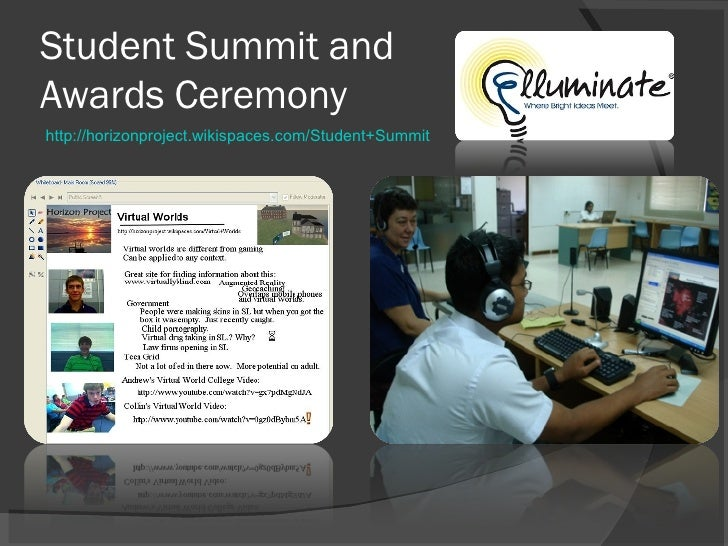 Student Summit and Awards Ceremony http://horizonproject.wikispaces.com/Student+Summit