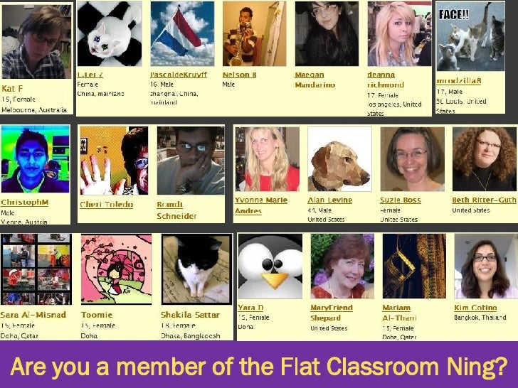 Are you a member of the Flat Classroom Ning?