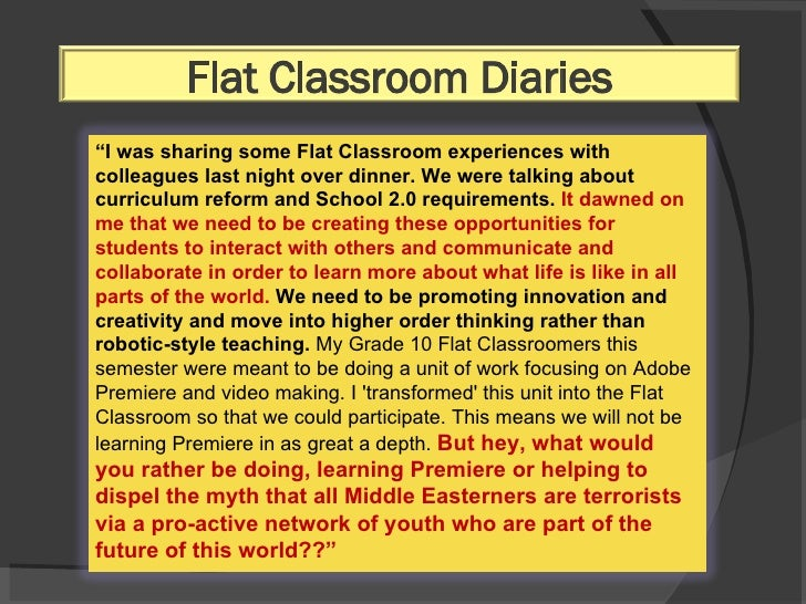 """"""" I was sharing some Flat Classroom experiences with colleagues last night over dinner. We were talking about curriculum r..."""