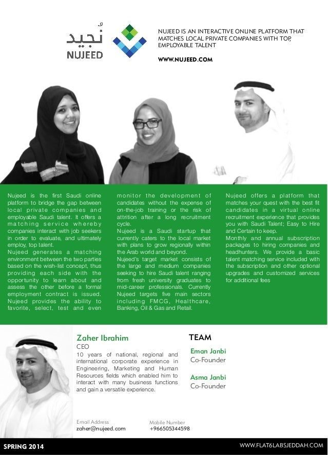 Nujeed is the first Saudi online platform to bridge the gap between local private companies and employable Saudi talent. It...
