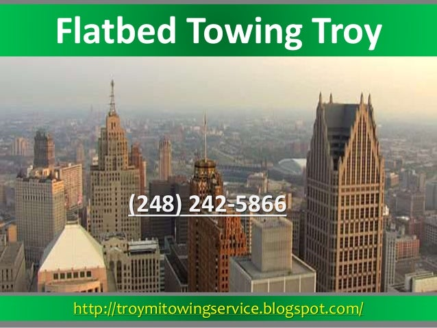 http://troymitowingservice.blogspot.com/ Flatbed Towing Troy (248) 242-5866