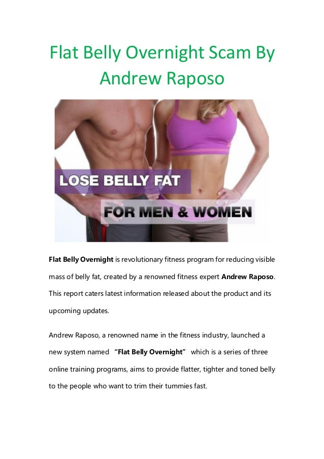 Flat Belly Overnight >> Flat Belly Overnight Scam By Andrew Raposo