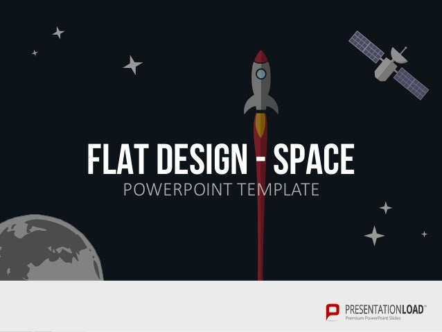 flat design for powerpoint  space, Powerpoint