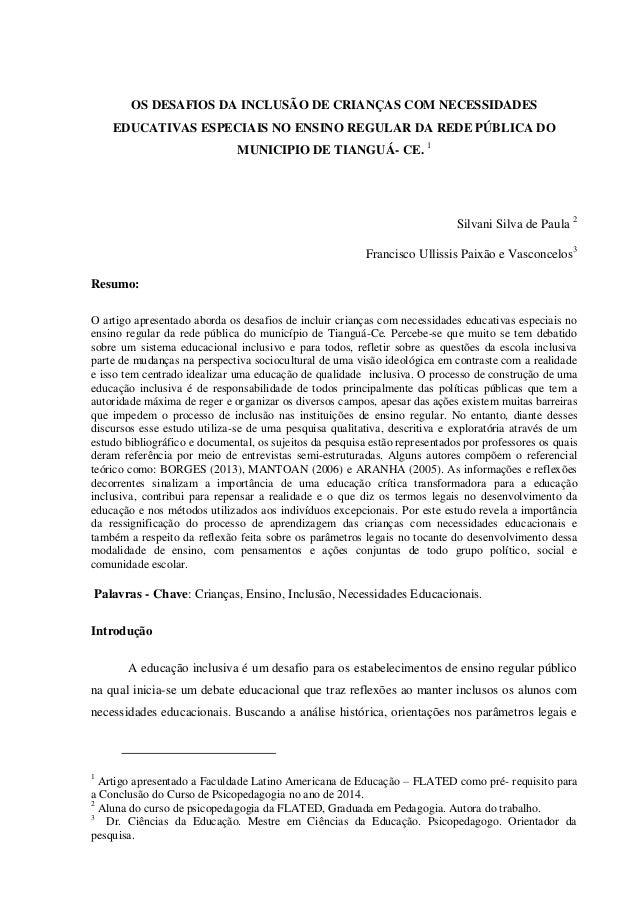 OS DESAFIOS DA INCLUSÃO DE CRIANÇAS COM NECESSIDADES EDUCATIVAS ESPECIAIS NO ENSINO REGULAR DA REDE PÚBLICA DO MUNICIPIO D...