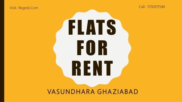Flat for rent in Vasundhara Ghaziabad 7292011584