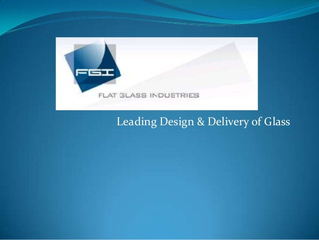 Leading Design & Delivery of Glass