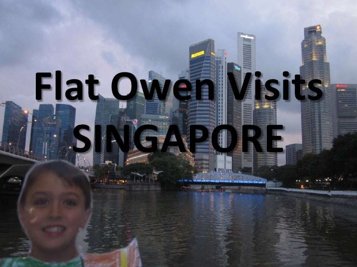 Flat Owen Visits  SINGAPORE