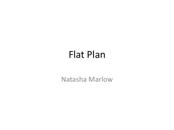 Flat Plan<br />Natasha Marlow<br />