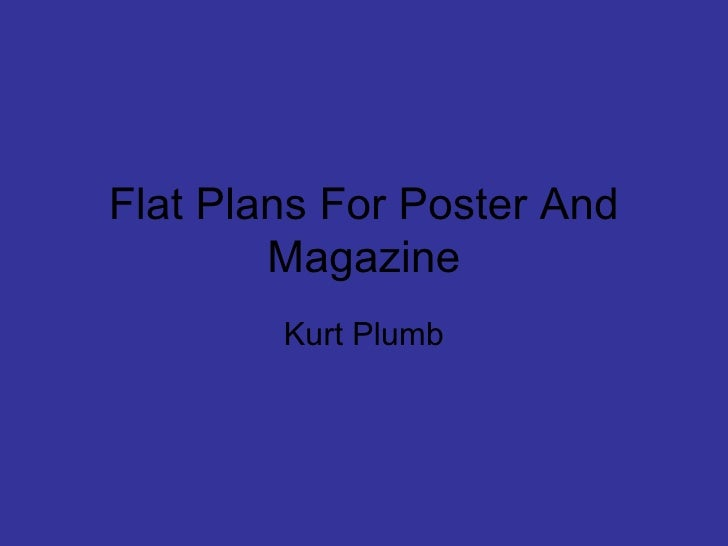 Flat Plans For Poster And Magazine Kurt Plumb