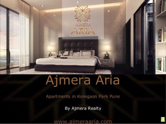 Ajmera Aria Apartments in Koregaon Park Pune By Ajmera Realty  www.ajmeraaria.com