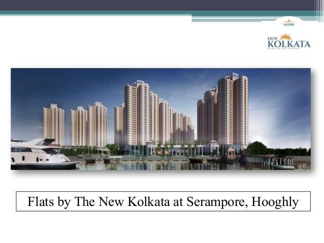 Flats by The New Kolkata at Serampore, Hooghly