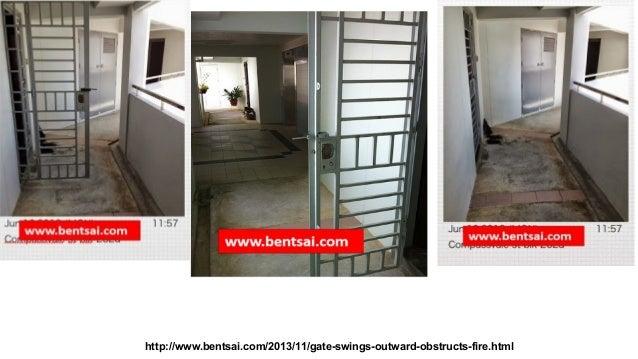 http://www.bentsai.com/2013/11/gate-swings-outward-obstructs-fire.html