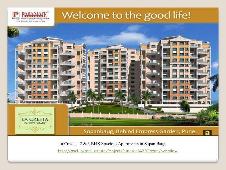 La Cresta – 2 & 3 BHK Spacious Apartments in Sopan Baughttp://pscl.in/real_estate/Project/Pune/La%20Cresta/overview