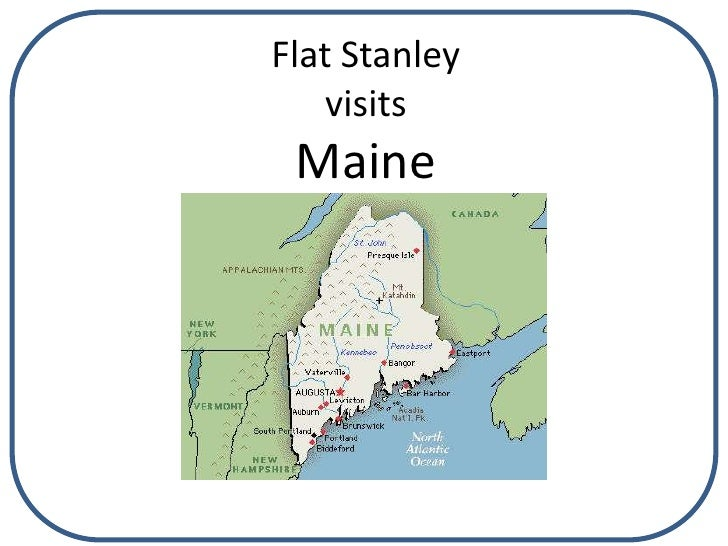 Flat StanleyvisitsMaine<br />