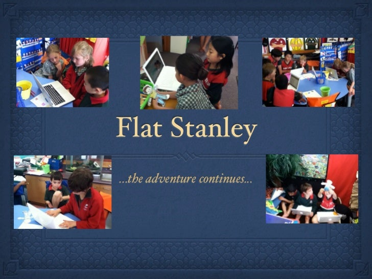Flat Stanley...the adventure continues...