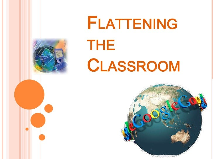 Flattening the Classroom<br />